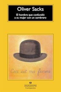 Libro: Hombre que confundió a su mujer con un sombrero - Sacks, Oliver