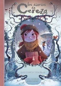 Libro: Los cinco tesoros (Serie Los diarios de Cereza 3) - Chamblain, Joris