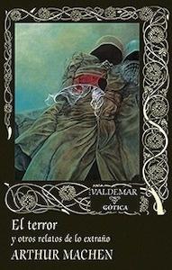 Libro: El terror y otros relatos de lo extraño - Machen, Arthur