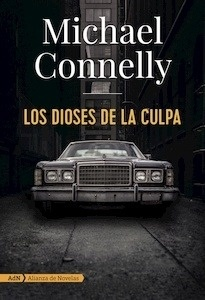 Los dioses de la culpa - Connelly, Michael