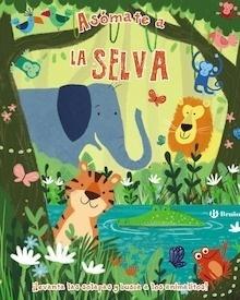 Libro: Asómate a la selva - Varios Autores