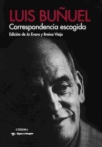 Libro: Correspondencia escogida - Buñuel, Luis