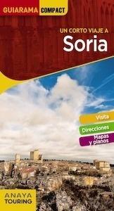 Libro: SORIA   Guiarama  -2018- - Paz Saz, José