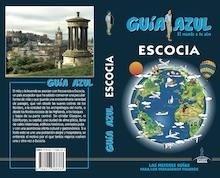 Libro: ESCOCIA  Guía Azul   -2018- - Monreal, Manuel