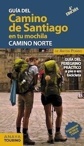 Libro: El Camino de Santiago en tu mochila. Camino Norte - Pombo Rodríguez, Antón