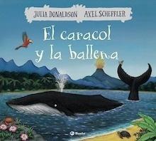 Libro: El caracol y la ballena - Donaldson, Julia