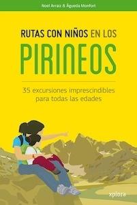 Libro: Rutas con niños en los Pirineos - Arraiz Garcia, Noel