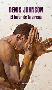 Libro: El favor de la sirena - Johnson, Denis