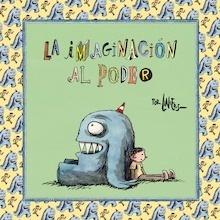 Libro: La imaginación al poder - Liniers