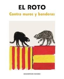 Libro: Contra muros y banderas - Rábago García, Andrés (El Roto)