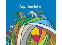Libro: AQUI TAMBIEN - Paula Fränkel