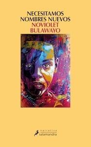 Libro: Necesitamos nombres nuevos - Bulawayo, Noviolet