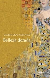 Libro: Belleza dorada - Lico Albanese, Laurie