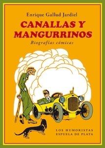 Libro: Canallas y mangurrinos - Gallud Jardiel, Enrique