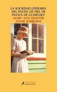 Libro: La sociedad literaria del pastel de piel de patata de Guernsey - Shaffer, Mary Ann