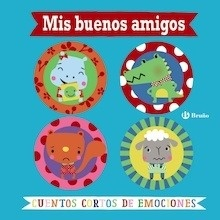 Libro: Mis buenos amigos. Cuentos cortos de emociones - Greening, Rosie