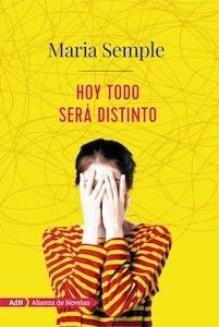 Libro: Hoy todo será distinto (AdN) - Semple, Maria