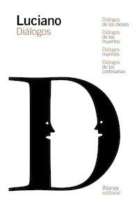 Libro: Diálogos de los dioses / Diálogos de los muertos / Diálogos marinos / Diálogos de las cortesanas - Luciano