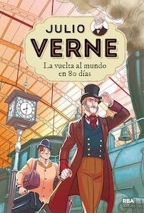 Libro: La vuelta al mundo en 80 días Vol.2 'Julio Verne' - Verne, Julio