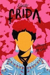 Libro: Efecto Frida - M. Vidal, Susana