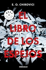 Libro: El libro de los espejos - Chirovici, E.O.