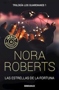 Libro: Las estrellas de la fortuna - Roberts, Nora