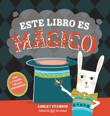 Libro: Este libro es mágico - Ashley Evanson