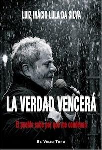Libro: La verdad vencerá - Lula (Luiz Inacio Da Silva)