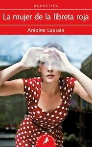Libro: La mujer de la libreta roja - Laurain, Antoine