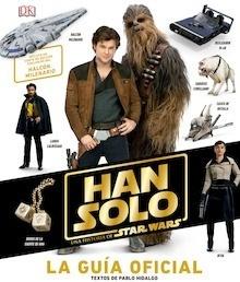 Libro: Han solo, una historia de Star Wars 'la guía oficial' - ., .