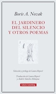 Libro: El jardinero del silencio - Novak, Boris A.