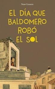 Libro: El día que Baldomero robó el sol -