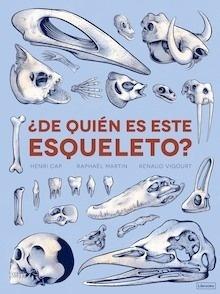 Libro: De quién es este esqueleto? - Cap, Henri