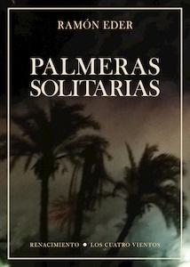 Libro: Palmeras solitarias - Eder, Ramon