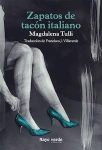 Zapatos de tacón italiano - Tulli, Magdalena