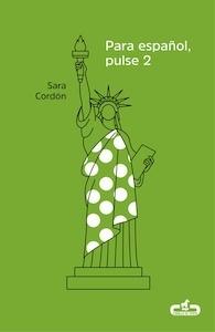 Libro: Para español, pulse 2 - Cordón, Sara