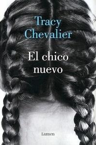 Libro: El chico nuevo - Chevalier, Tracy