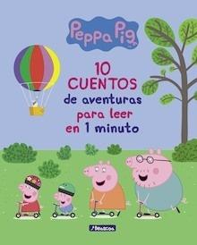 Libro: 10 cuentos de aventuras para leer en 1 minuto (Peppa Pig. Primeras lecturas) - ., .