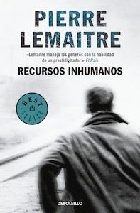 Libro: Recursos inhumanos - Lemaitre, Pierre