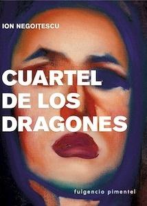 Libro: Cuartel de los dragones 'memorias   1921 - 1941' - Negoitescu, Ion