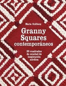 Libro: Granny Squares contemporáneos '20 cuadrados de crochet de inspiración nórdica' - Gullberg, Maria
