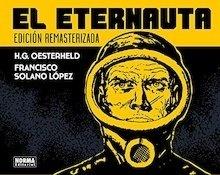 Libro: El eternauta     -remasterizado 2018- - Oesterheld, Héctor Germán