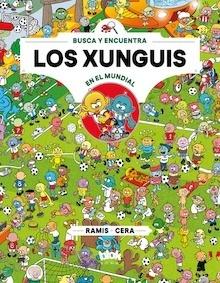 Libro: Los xunguis en el mundial (Colección Los Xunguis 12) - CERA BARRIOS, JOAQUIN