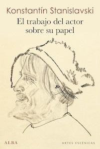 Libro: El trabajo del actor sobre su papel - Stanislavskii, Konstantin Sergeevich