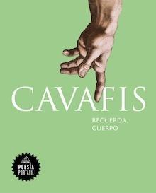 Libro: Recuerda, cuerpo (Poesía portátil) - Cavafis, Constantinos