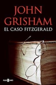 Libro: El caso Fitzgerald - Grisham, John