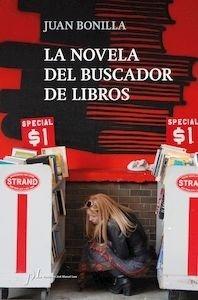 Libro: La novela del buscador de libros - Bonilla, Juan