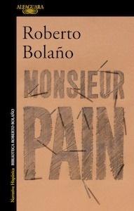 Libro: Monsieur Pain - Bolaño, Roberto