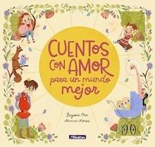 Libro: Cuentos con amor para un mundo mejor - Oro Pradera, Begoña