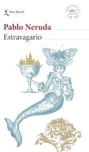 Libro: Estravagario 'edición conmemorativa 60 aniversario (1958-2018)' - Neruda, Pablo